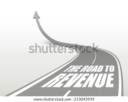 the road to revenue words on highway road going up as an arrow - stock photo