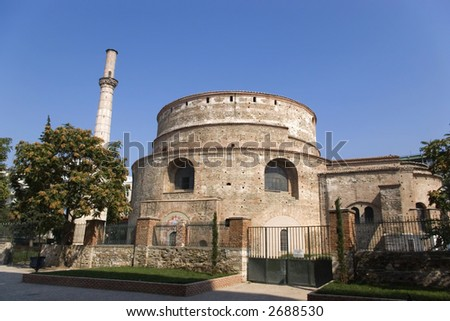 The Rotonda, Thessaloniki, Greece. The cylindrical structure was built in 306 on the orders of Galerius, who intended it to be his mausoleum then the Emperor Constantine I converted it into a church.