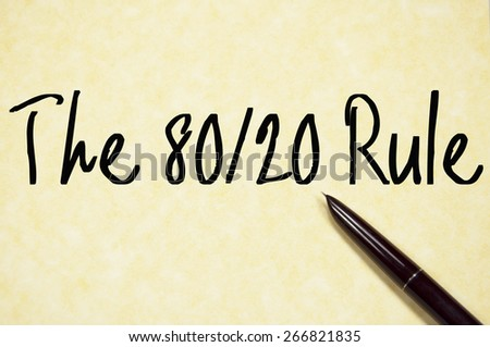 the 80/20 rule text write on paper  - stock photo