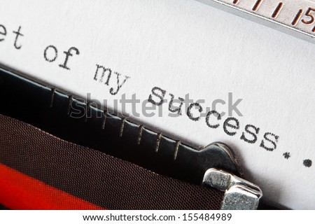 The secret of my success business concept typed phrase on a retro typewriter, great concept for storytelling, business plans, presentations, or blogs - stock photo