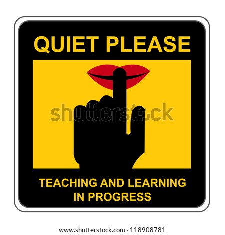 The Square Black and Yellow Quiet Please Teaching And Learning In Progress Sign Isolated on White Background - stock photo