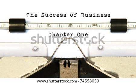 The success of Business typed on typewriter, Concept of Chapter one - stock photo