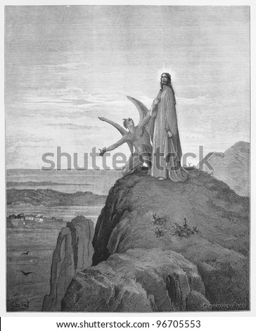 The Temptation of Jesus - Picture from The Holy Scriptures, Old and New Testaments books collection published in 1885, Stuttgart-Germany. Drawings by Gustave Dore. - stock photo