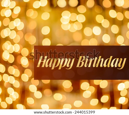 The text happy birthday written against a lighted background - stock photo