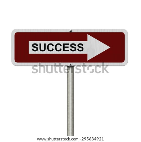 The way to success, Red and white street sign with word Success isolated on white