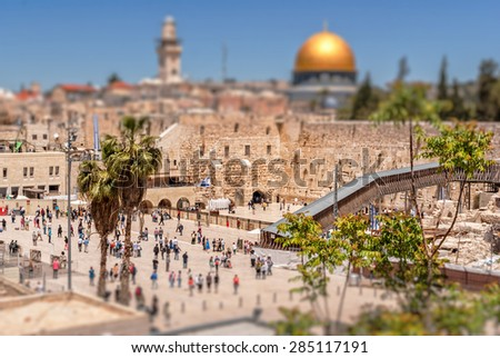 The Western Wall of the Temple and the Mosque of Omar. Tilt-shift effect - stock photo