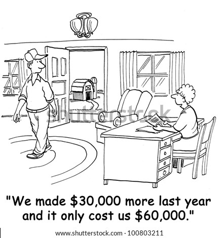 """The wife says to the farmer, """"We made $30,000 more last year and it only cost us $60,000"""". - stock photo"""