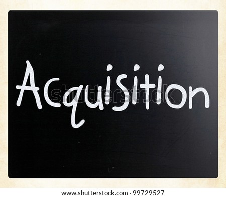 "The word ""Acquisition"" handwritten with white chalk on a blackboard"