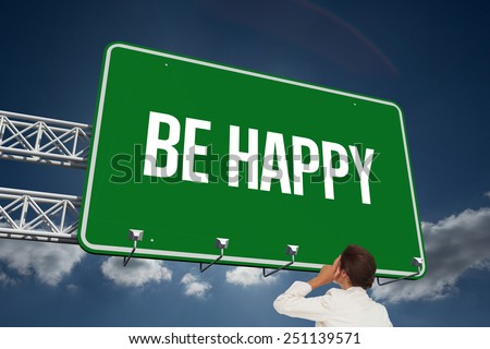 The word be happy and thinking businesswoman against sky - stock photo