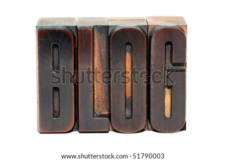 The word Blog in old wooden letterpress type - isolated on white background - stock photo