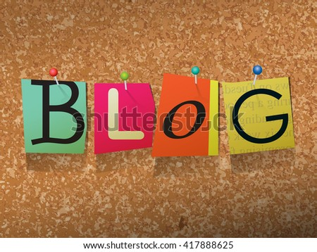 """The word """"BLOG"""" written in cut ransom note style paper letters and pinned to a cork bulletin board. - stock photo"""