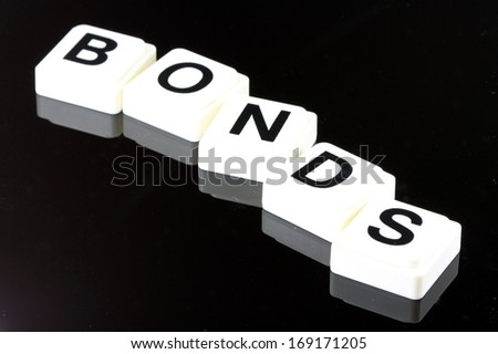 The Word Bonds - A Term Used For Business in Finance and Stock Market Trading - stock photo