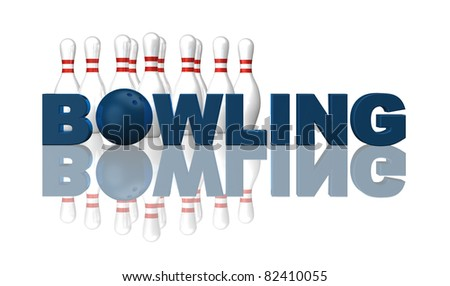 the word bowling, pins and ball on white background - 3d illustration - stock photo