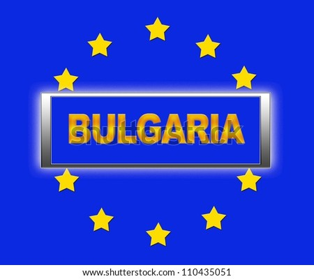 The word Bulgaria and flag of Europe . - stock photo