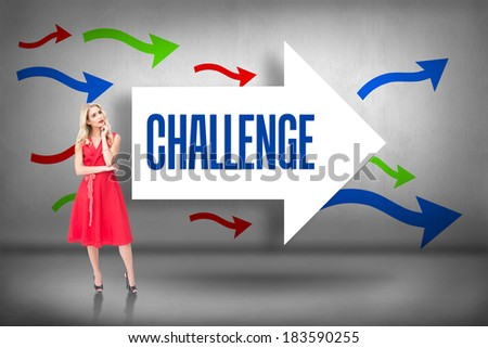 The word challenge and thoughtful blonde wearing red dress against arrows pointing - stock photo