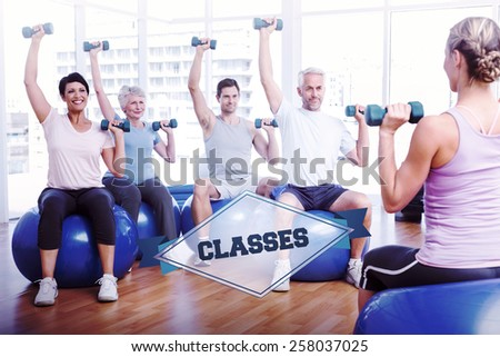 The word classes and fitness class with dumbbells sitting on exercise balls against badge - stock photo