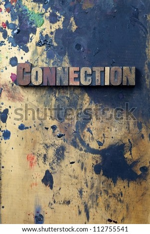 The word Connection written in antique letterpress printing blocks. - stock photo