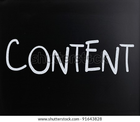 "The word ""Content"" handwritten with white chalk on a blackboard - stock photo"
