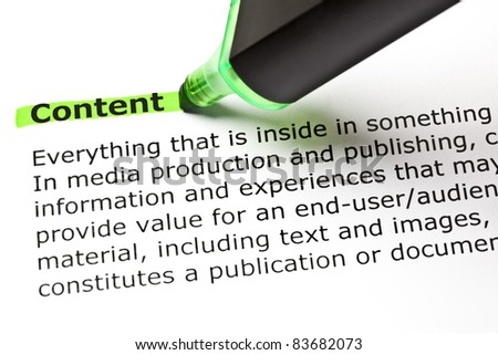 The word CONTENT highlighted in green with felt tip pen - stock photo