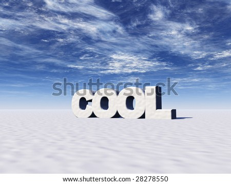 the word cool in snow and blue sky - 3d illustration