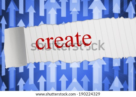 The word create against futuristic arrow pointing upwards