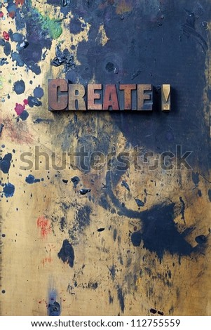 The word Create! written in antique letterpress printing blocks. - stock photo