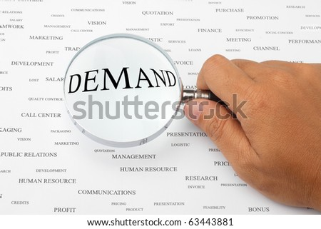 The word DEMAND is magnified.