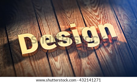 """The word """"Design"""" is lined with gold letters on wooden planks. 3D illustration image - stock photo"""