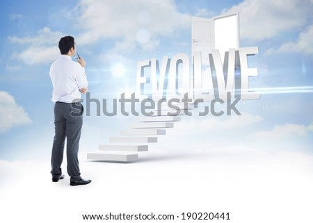 The word evolve and businessman holding glasses against steps leading to open door in the sky - stock photo