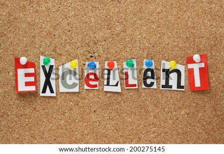The word Excellent in cut out magazine letters pinned to a cork notice board - stock photo