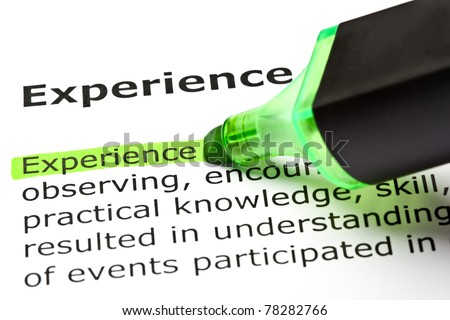 The word Experience highlighted with green marker. - stock photo