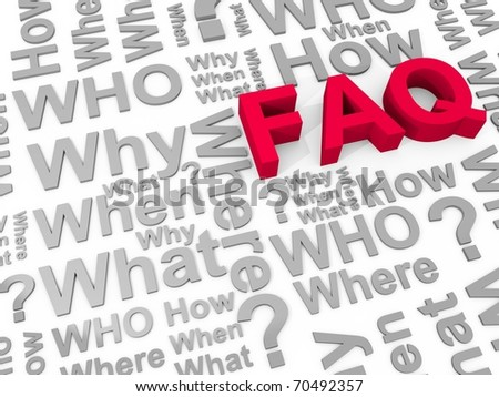The word FAQ surrounded by the words why, what, who, how, where and when