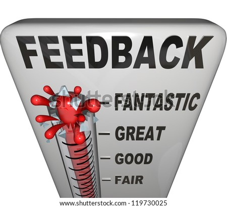 The word Feedback on a thermometer measuring customer or audience response to a product, event, initiative or announcement