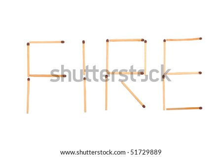 The word fire made of matches isolated on white background - stock photo