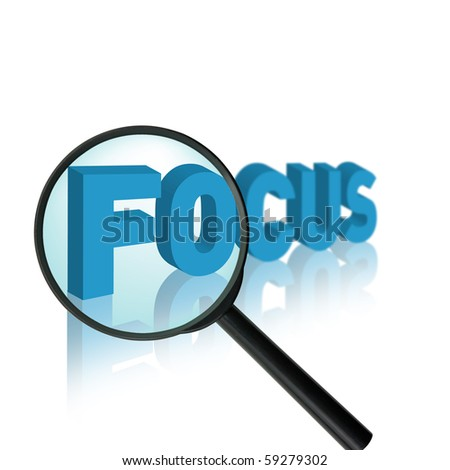 the word focus with a magnifying glass
