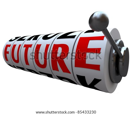 The word Future lines up for a jackpot on slot machine wheels, symbolizing destiny, fate and mystery in where your life is heading - stock photo