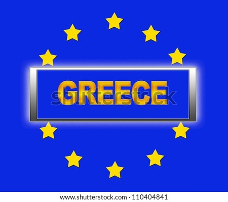 The word Greece and flag of Europe . - stock photo