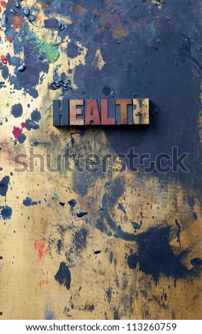 The word Health written in antique letterpress printing blocks. - stock photo