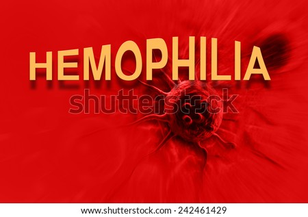 The word Hemophilia   representing the blood disorder or disease that affects people who cannot form clots to close wounds - stock photo