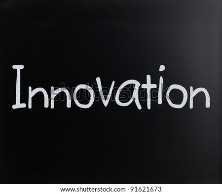 "The word ""Innovation"" handwritten with white chalk on a blackboard"