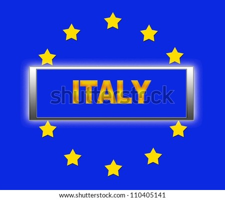 The word Italy and flag of Europe . - stock photo