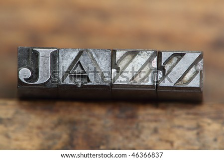 the word jazz in letterpress type on a wooden background. - stock photo