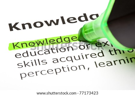 The word Knowledge highlighted with green felt tip pen.