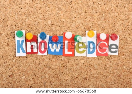 The word Knowledge in cut out magazine letters pinned to a cork notice board