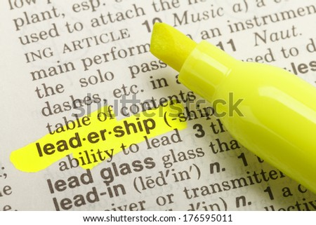 The Word Leadership Highlighted in Dictionary with Yellow Marker Highlighter Pen.
