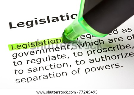 The word Legislation highlighted with green marker. - stock photo