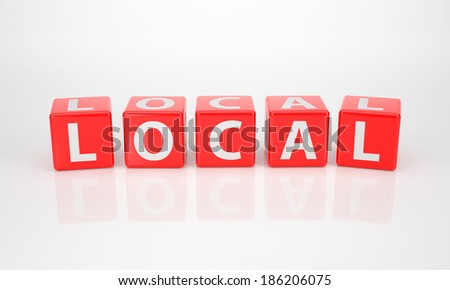The Word Local out of red Letter Dice