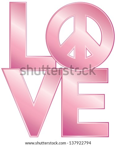 Word Love Peace Symbol Glossy Pink Stock Illustration 137922794
