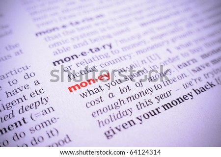 the word money in a glossary, macro, violet toning