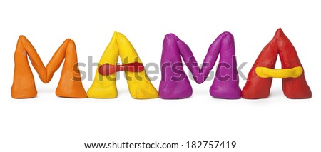 The word mother is from plasticine in Russian. - stock photo